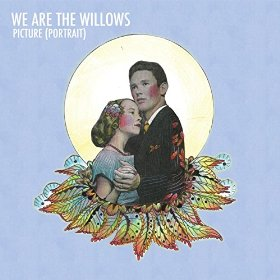 We Are the Willows - Picture (Portrait)