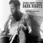 Avishai Cohen - Dark Nights