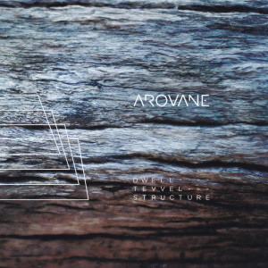 Arovane - dwell_tevvel_structure